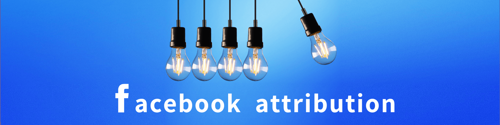 Facebook Attribution como funciona