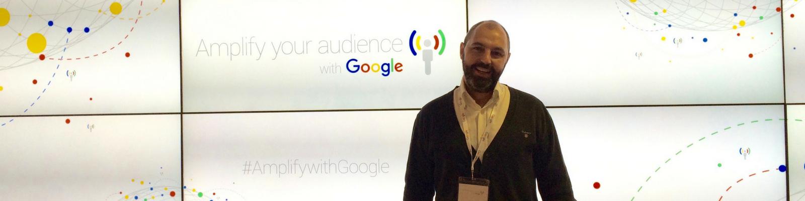 """Qué hemos aprendido en el """"Amplify your audience"""" de Google?"""