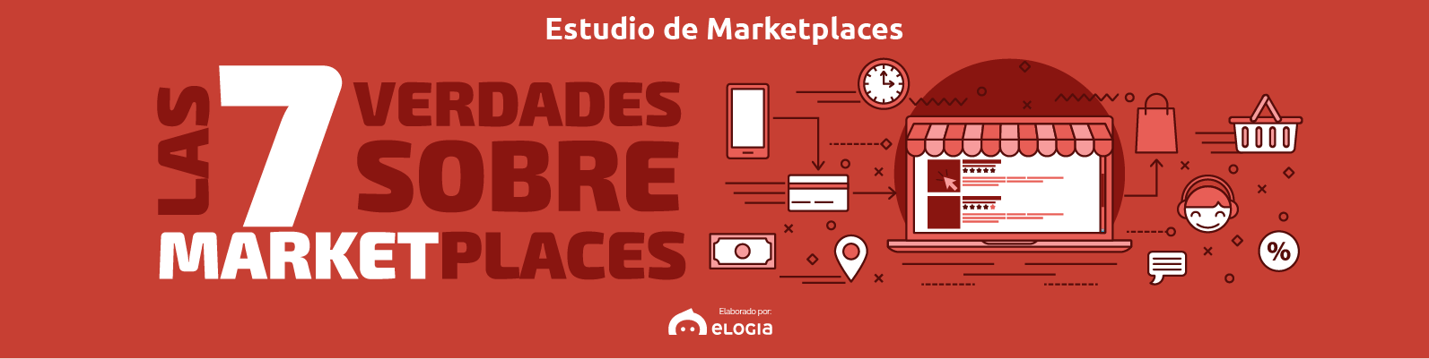 I Estudio Marketplaces : Las 7 verdades sobre los Marketplaces
